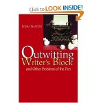 Outwitting Writer's Block