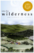 Into the Wilderness, a love story set in Vermont in 1964, by Deborah Lee Luskin.
