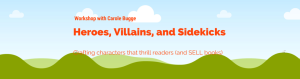 Heroes, Villians, and Sidekicks