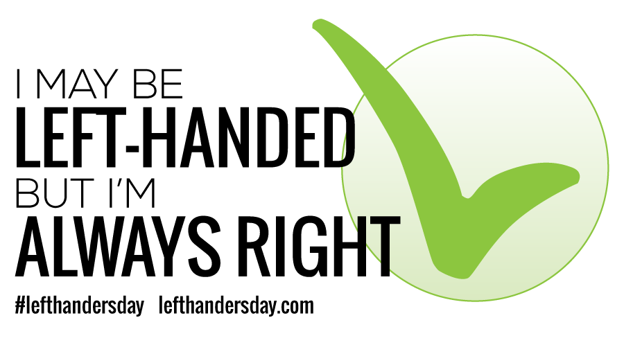 Calling All Lefties – It's Our Day to Celebrate | Live to
