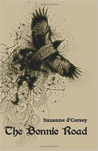 The Bonnie Road by Suzanne d'Corsey