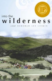 Into the Wilderness by Deborah Luskin