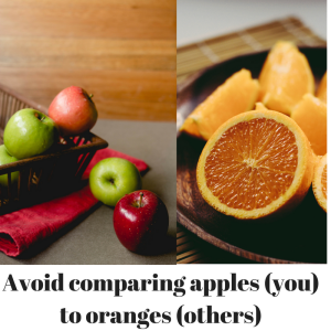 avoid-comparing-apples-you-to-oranges-others