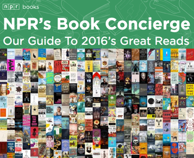 NPR's Book Concierge - Best Books of 2016